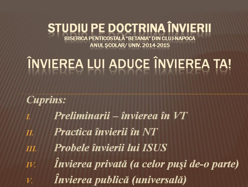 Studiul a fost susţinut la seara de tineri a Bisericii Penticostale Betania din Cluj-Napoca